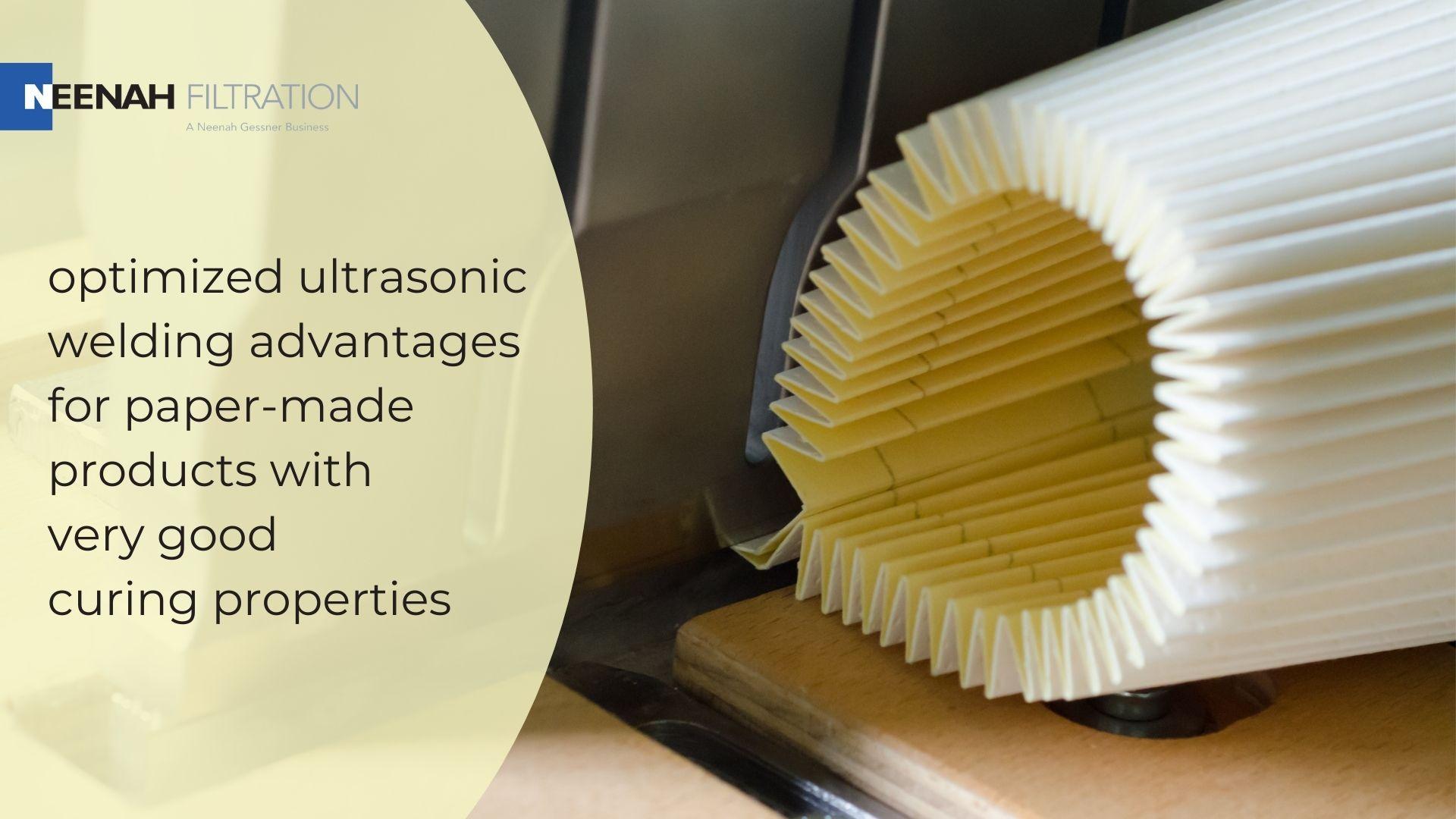 Neenah Filtration Media for Ultrasonic Welding